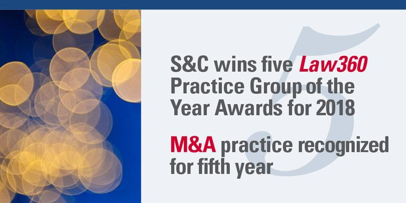 S&C wins five Law360 Practice Group awards in 2018