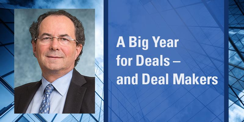 A Big Year for Deals and Deal Makers