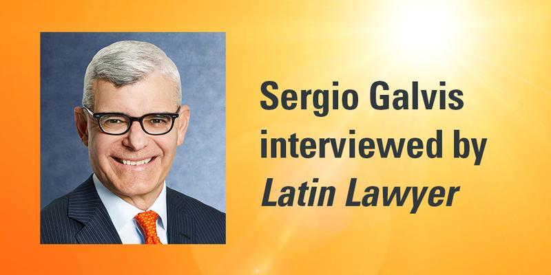 Sergio Galvis interviewed by Latin Lawyer